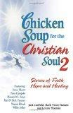 Chicken Soup for the Christian Soul II