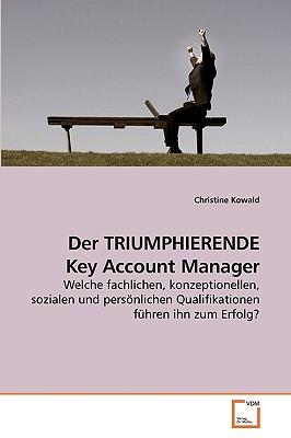 Der TRIUMPHIERENDE Key Account Manager