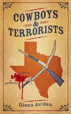 Cowboys and Terrorists