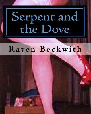Serpent and the Dove
