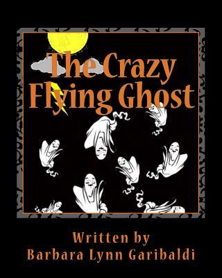 The Crazy Flying Ghost