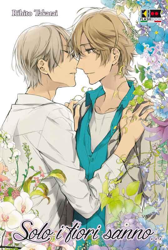 Solo i fiori sanno... vol. 3