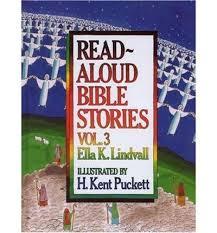 Read Aloud Bible Stories, Vol. 3