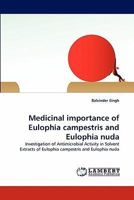 Medicinal importance of Eulophia campestris and Eulophia nuda