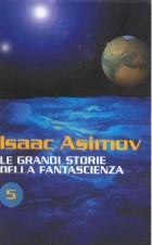 Le grandi storie della fantascienza 5