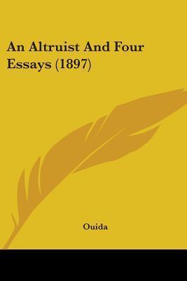 An Altruist and Four Essays (1897)