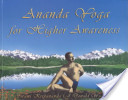Ananda Yoga for Higher Awareness
