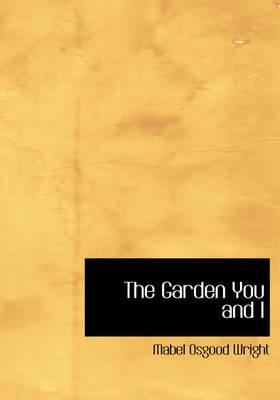 The Garden You and I