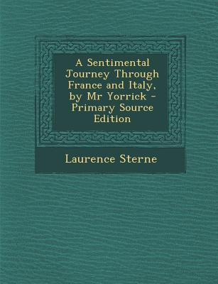 Sentimental Journey Through France and Italy, by MR Yorrick