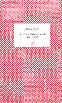 Lettere a Sylvia Beach