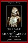 Warfare in Atlantic Africa, 1500-1800