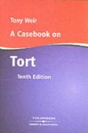 Casebook on Tort