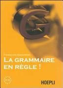 La grammaire en regle! Livelli A1-A2