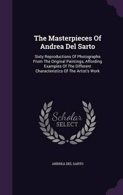 The Masterpieces of Andrea del Sarto