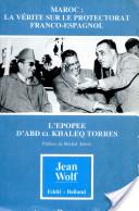 Les secrets du Maroc espagnol