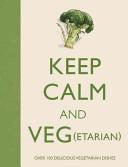 Keep Calm and Veg(etarian)