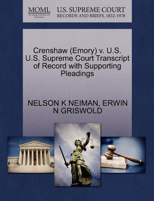 Crenshaw (Emory) V. U.S. U.S. Supreme Court Transcript of Record with Supporting Pleadings