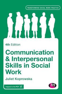 Communication & Interpersonal Skills in Social Work