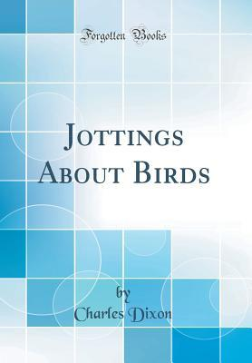 Jottings About Birds...