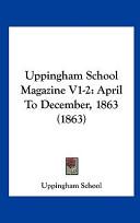 Uppingham School Magazine V1-2