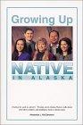 Growing Up Native in Alaska