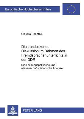 Die Landeskunde-Diskussion im Rahmen des Fremdsprachenunterrichts in der DDR