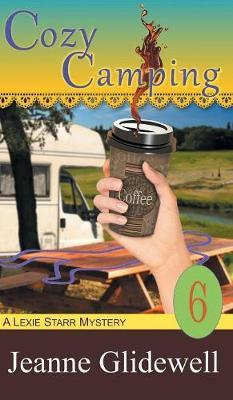 COZY CAMPING (A LEXIE STARR MY