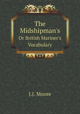 The Midshipman's or British Mariner's Vocabulary