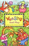 Wee Sing and Play bo...