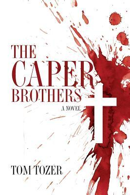 The Caper Brothers