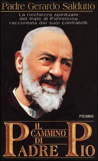 Il cammino di Padre Pio