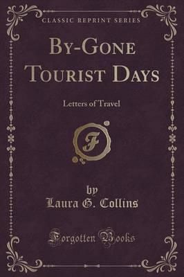 By-Gone Tourist Days