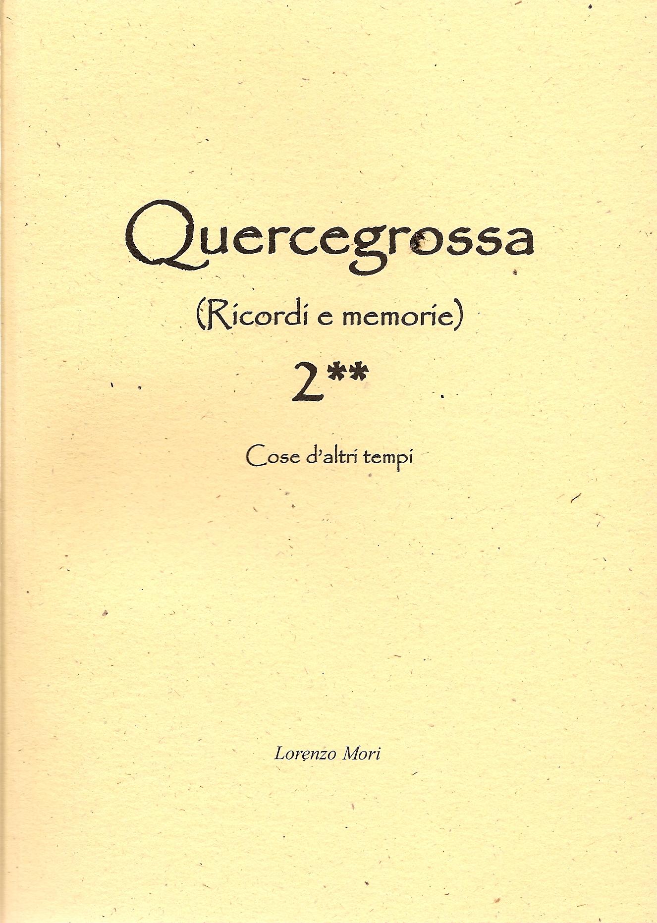 Quercegrossa 2 Volume 2