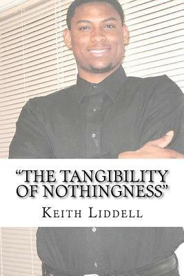 The Tangibility of Nothingness