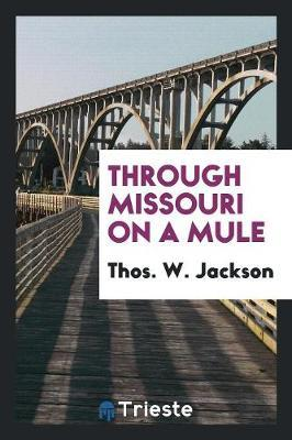 Through Missouri on a Mule