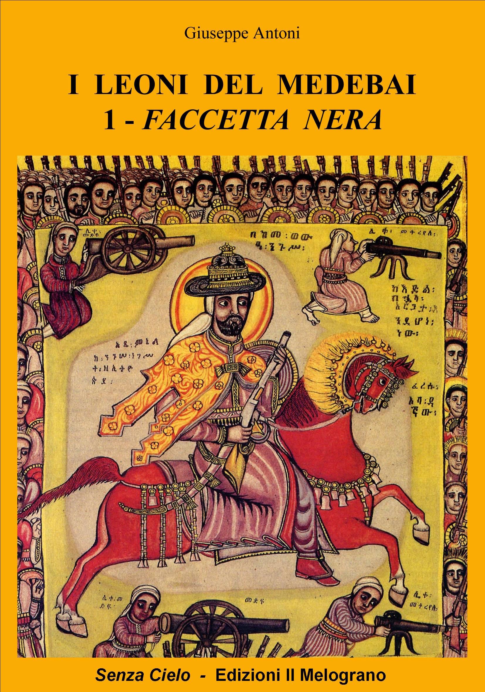I Leoni del madebai - Faccetta nera
