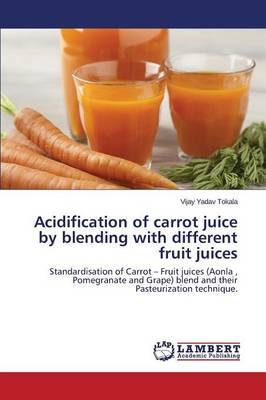 Acidification of carrot juice by blending with different fruit juices
