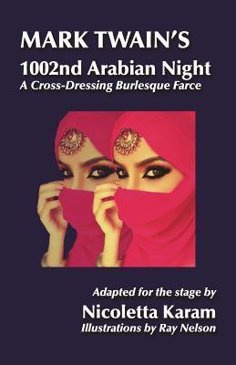 Mark Twain's 1002nd Arabian Night