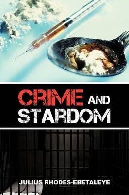 Crime and Stardom