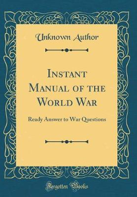 Instant Manual of the World War
