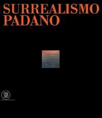 Surrealismo Padano