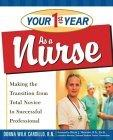 Your First Year as a Nurse