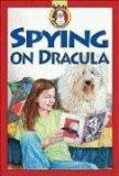 Spying on Dracula