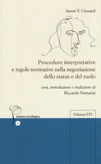Procedure interpretative e regole normative nella negoziazione dello status e del ruolo