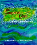 The Song of El Coquí and Other Tales of Puerto Rico
