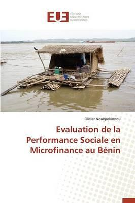 Évaluation de la Performance Sociale en Microfinance au Benin
