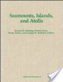 Seamounts, Islands, and Atolls