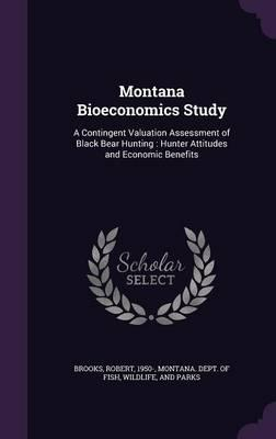 Montana Bioeconomics Study