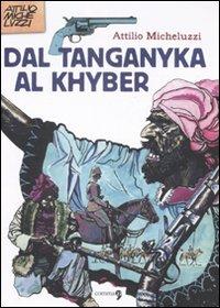 Dal Tanganika al Khyber