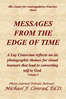 Messages From The Edge of Time